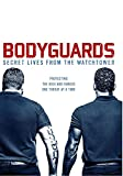 Bodyguards: Secret Lives from the Watchtower [Blu-ray]