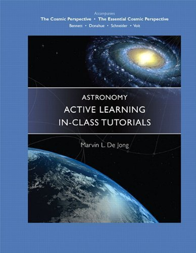 Astronomy Active Learning In-Class Tutorials by Marvin L. De Jong (2005-12-18)