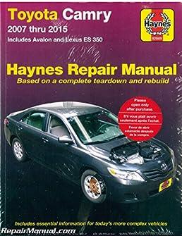 h92009 haynes toyota camry avalon lexus es 350 2007 2015 car repair rh amazon com Lexus ES300 Repair Manual Lexus ES300 Repair Manual