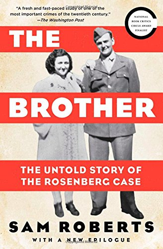 The Brother: The Untold Story of the Rosenberg Case]()