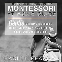 Montessori at Home Guide