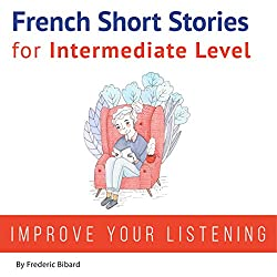 French: Short Stories for Intermediate Level
