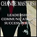 Mastering Power and Politics: A New Look Audiobook by Change Masters Leadership Communications Success Series Narrated by Carol Ann Keers