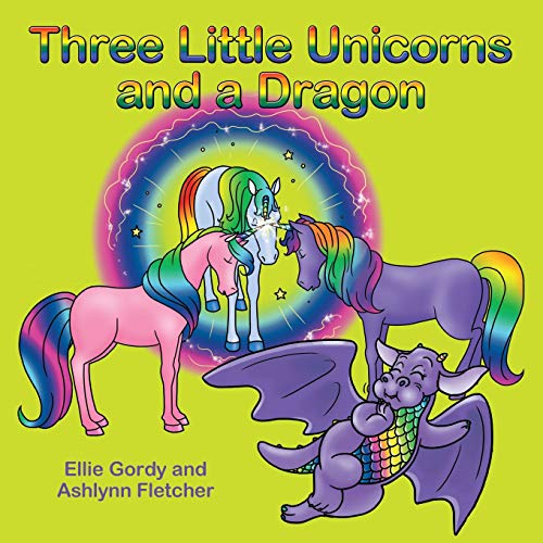 THREE LITTLE UNICORNS AND A DRAGON