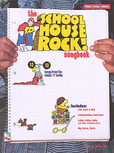 - The School House Rock Songbook