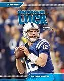 Andrew Luck: Rising NFL Star