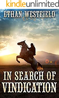 In Search of Vindication: A Historical Western Adventure Book