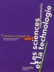 Comment enseigner les sciences et la technologie en cycle 3