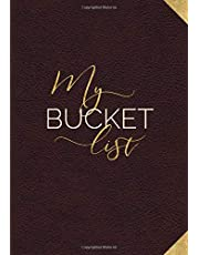 My Bucket List: Guided Prompt Journal For Keeping Track of Your Adventures | 100 Entries