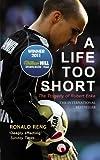 A Life Too Short: The Story of Robert Enke