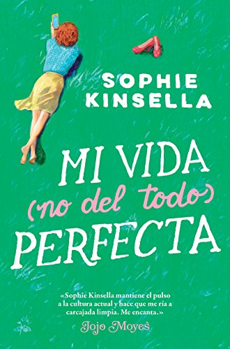 Mi vida (no del todo) perfecta (Ficción) (Spanish Edition) by