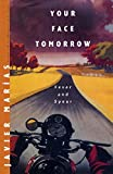 Your Face Tomorrow: Fever and Spear (Vol. 1) (New Directions Paperbook)