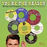 You're The Reason - 30 One Hit Wonders - US Country & Western [ORIGINAL RECORDINGS REMASTERED]