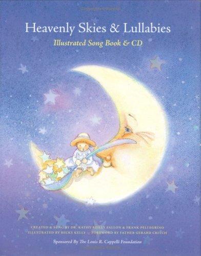 Heavenly Skies and Lullabies: Illustrated Songbook & CD