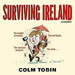 Surviving Ireland | Colm Tobin