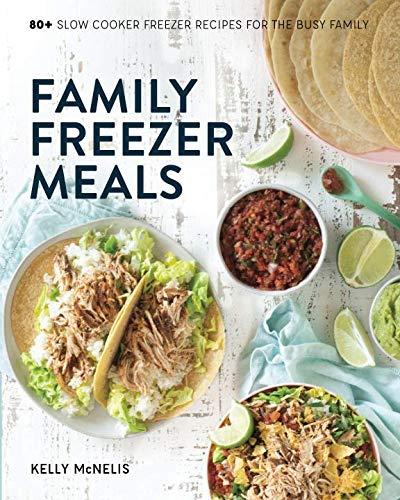 Family Freezer Meals