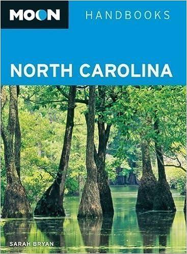 Moon North Carolina: 350 (Moon Handbooks) by Bryan, Sarah 4th (fourth) Edition (2010)