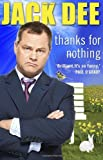 Thanks for Nothing, Jack Dee, 0552775258