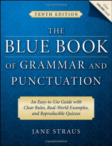 The Blue Book of Grammar and Punctuation: An Easy-to-Use...