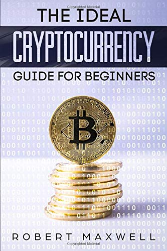 The Ideal Cryptocurrency Guide for Beginners Book