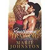 Rancher in Training (Part-Time Cowboys Book 1)