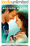 Someone for Me (Someone to Love Book 3)