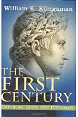 The First Century: Emporers, Gods and Everyman Hardcover