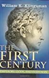 The First Century, Klingaman, William, 0785822569