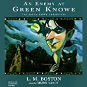 An Enemy at Green Knowe: The Green Knowe Chronicles, Book Five | L.M. Boston