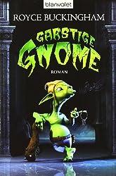Garstige Gnome: Roman (Goblins, Band 1)