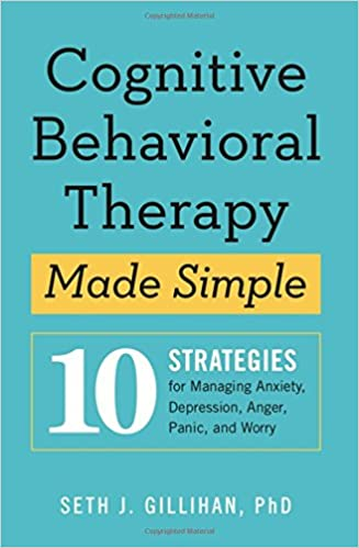 amazon cognitive behavioral therapy made simple 10 strategies for