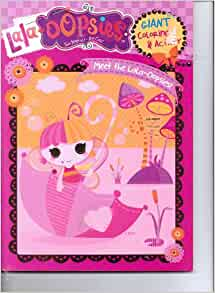 Lala Oopsies Sew Magical Sew Cute Giant Coloring Activity Book Meet The Lala Oopsies Mgae 9781559934220 Amazon Com Books