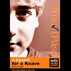 SmartPass Audio Education Study Guide to A Kestrel for a Knave (Dramatised) Audiobook