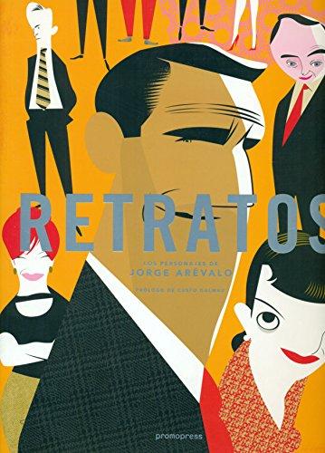 Descargar Libro Retratos: Los Personajes De Jorge Arévalo Jorge Arévalo Marchán