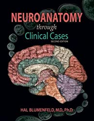 Neuroanatomy Through Clinical Cases, Second Edition, Text with Interactive eBook (Blumenfeld, Neuroanatomy Through Clinical Cases) by Hal Blumenfeld (2011-05-01)
