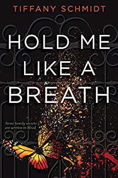 Hold Me Like a Breath: Once Upon a Crime Family by [Schmidt, Tiffany]