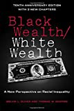 img - for Black Wealth / White Wealth: A New Perspective on Racial Inequality, 2nd Edition book / textbook / text book