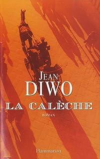 La calèche, Diwo, Jean