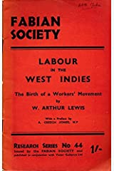 Labour in the West Indies : the birth of a worker's movement, Paperback