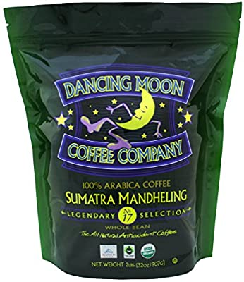 Dancing Moon Sumatra Mandheling Whole Bean Organic Fair Trade Antioxidant Coffee, 2 lbs.