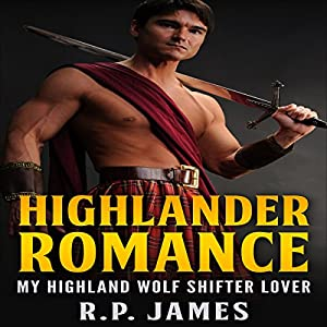 My Highland Wolf Shifter Lover Audiobook
