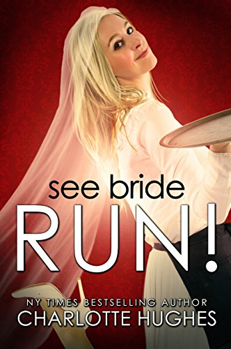 Book: See Bride Run! by Charlotte Hughes