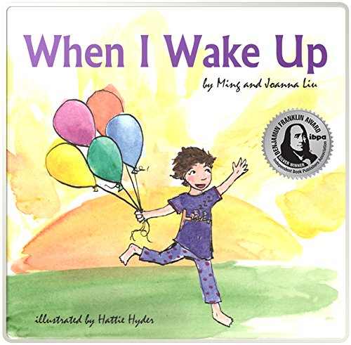 When I Wake Up by [Liu, Joanna, Liu, Ming]