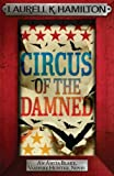 Front cover for the book Circus of the Damned by Laurell K. Hamilton