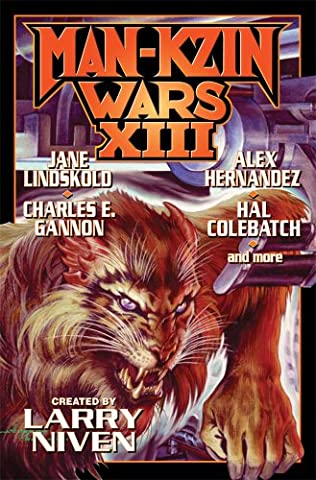 Man-Kzin Wars XIII by Larry Niven