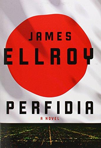 Perfidia: A novel ()