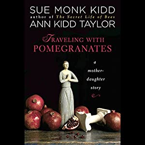 Traveling with Pomegranates Audiobook