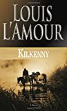 Kilkenny, Louis L'Amour, 0553247581