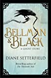 """Bellman & Black by Setterfield. Diane ( 2013 ) Hardcover"" av Setterfield. Diane"