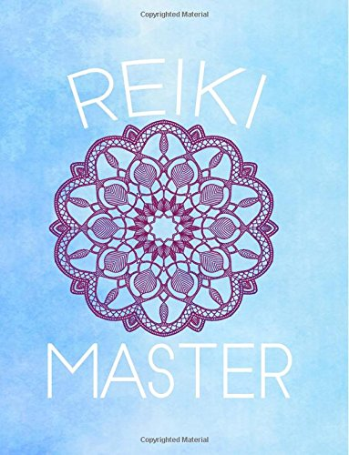 """Reiki Master: College Ruled Composition Book: 120 Pages - 8.5"""" x 11""""- Glossy Soft Cover pdf epub"""